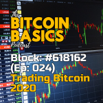 Bitcoin Basics Podcast (25): How to trade bitcoin in 2020 #1 - Coverart