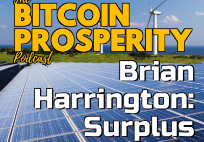 Bitcoin Prosperity: Brian Harrington of Surplus Bitcoin (11)