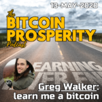 Greg Walker: learn me a bitcoin | Bitcoin Prosperity (12) ART