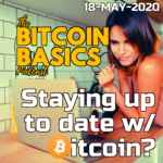 #18 Staying up to date w/ Bitcoin? | Bitcoin Basics (51) ART
