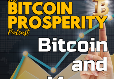 Bitcoin & Macro: 25-May-2020 | Bitcoin Prosperity (13)
