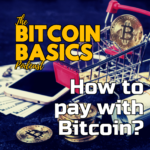 #26 How to pay with Bitcoin? | Bitcoin Basics (76) podcast cover
