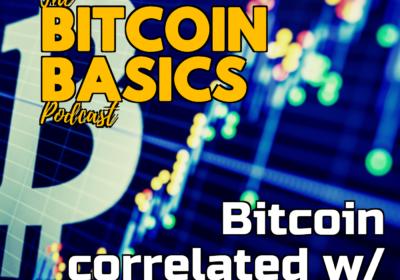 #29 Bitcoin correlated w/ stock market? | Bitcoin Basics (79)