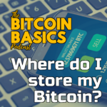#30 Where do I store my Bitcoin? | Bitcoin Basics (81) iTunes