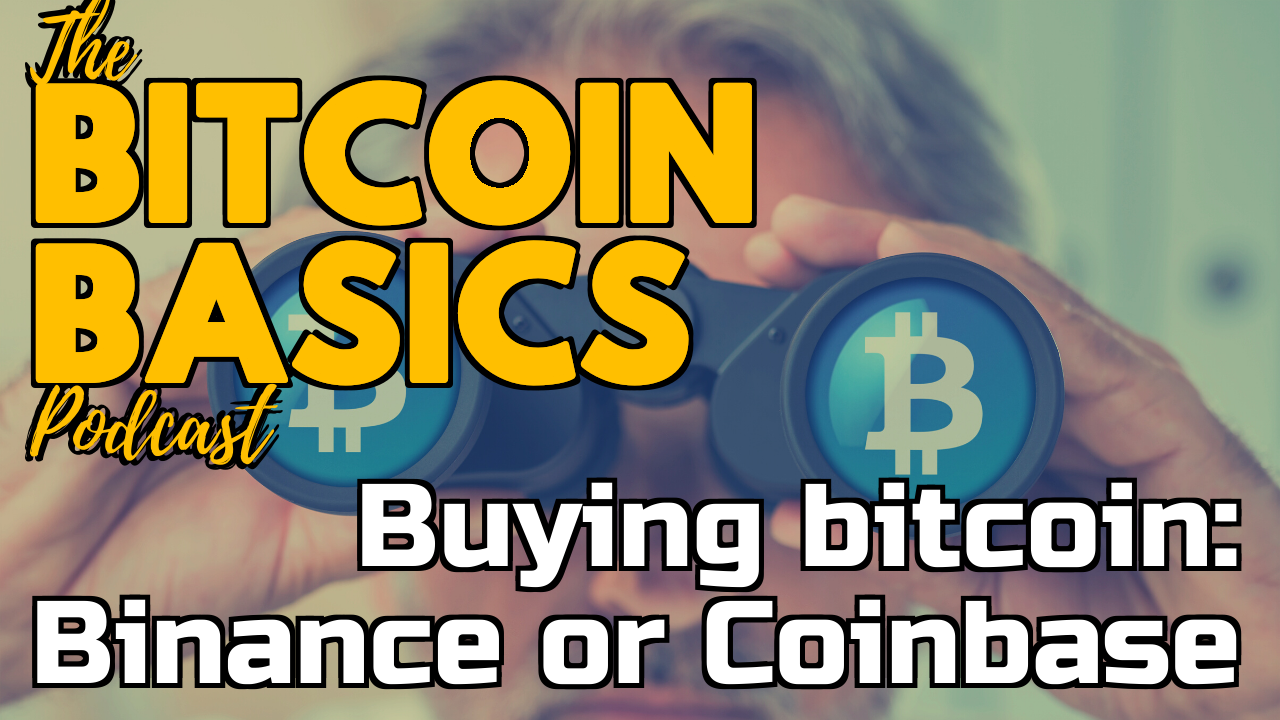 Buying bitcoin: Binance or Coinbase? | Bitcoin Basics (86)