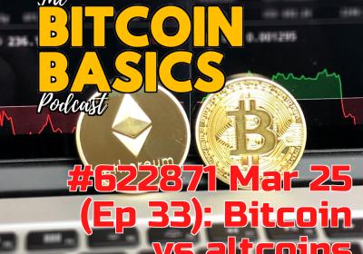 Bitcoin Basics: #2 Bitcoin vs other coins (33)