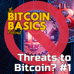 What are the threats to Bitcoin? #1 (40) COVERART
