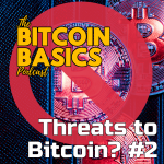 What are the threats to Bitcoin? #2 (41) COVERART