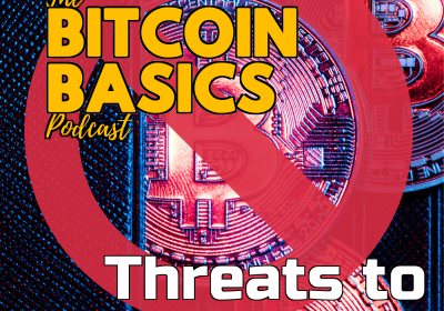Bitcoin Basics: #9 Threats to Bitcoin? 2of2 (41)