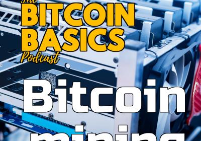 Bitcoin Basics: #10 What is Bitcoin mining? (42)