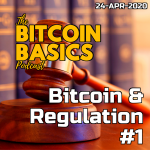 Bitcoin Basics: #13 Bitcoin & Regulation 1of2 (46) ART