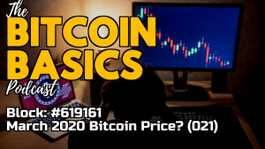 Bitcoin Basics Podcast (021): Bitcoin price analysis for March 2020 - Youtube coverart