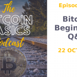 The Bitcoin Basics Podcast cover album artwork: Bitcoin Begins: Part 3 Question and Answer