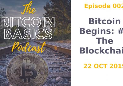 Bitcoin Begins #2 The Blockchain (002)