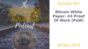 Bitcoin Basics Podcast cover album artwork: Bitcoin White Paper - Part 4: Proof of Work (PoW)