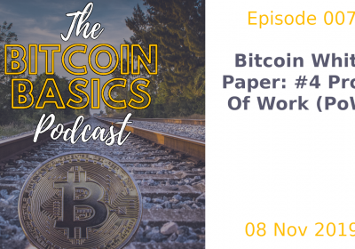 4/5: Bitcoin's Proof of Work (7)