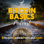 Bitcoin Basics Podcast Cover Artwork for iTunes Apple Podcasts RSS