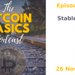 Bitcoin Basics Podcast: Stablecoins