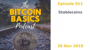 Bitcoin Basics Podcast: Stablecoins (011)