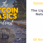 Bitcoin Basics Podcast - The Lightning Network