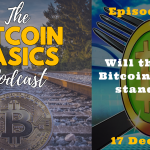Bitcoin Basics Podcast: Will the real Bitcoin please stand up