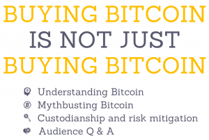 Buying bitcoin is not just buying bitcoin: the before and after are just as important.